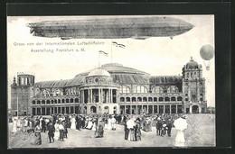 AK Frankfurt A. Main, Internationale Luftschiffahrt-Ausstellung 1909, Festgebäude Und Zeppelin - Exhibitions