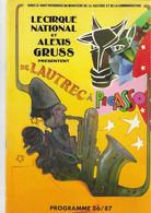 LE CIRQUE NATIONAL ET ALEXIS GRUSS PRESENTENT DE LAUTREC A PICASSO PROGRAMME 86/87 - Autres
