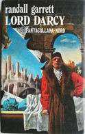 FANTACOLLANA NORD 1974 N°4 LORD DARCY DI R.GARRETT - SC.18 - Sci-Fi & Fantasy