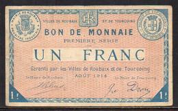 479-Roubaix Et Tourcoing 1fr 1914 1ere Série - Bonds & Basic Needs