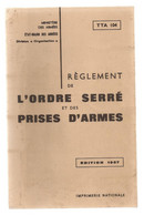 Militaria , Reglement De L'ordre Serré Et Des Prises D'armes ,1967 ,Etat Major Des Armées, 93 Pages , Frais Fr 5.55 E - Sin Clasificación