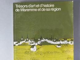 Trésors D'art Et D'histoire De Waremme Et De Sa Région - Belgio
