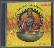 CD 10 TITRES SON OF CHAKRADANCER BRAINSCAPES BODY & MIND NEUF SOUS BLISTER - New Age