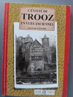 L'entité De Trooz En Vues Anciennes - Belgio