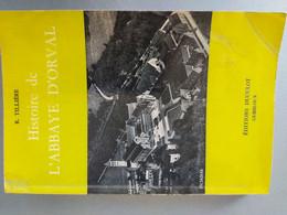 Histoire De L'Abbaye D'Orval - Belgio