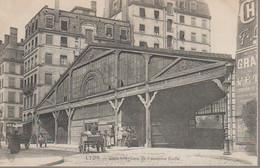 LYON -  GARE  INTERIEURE DE L ANCIENNE FICELLE - Lyon 4