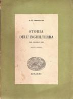 G.M. TREVELYAN STORIA DELL'INGHILTERRA NEL SECOLO XIX - 1942 EINAUDI - Storia, Filosofia E Geografia