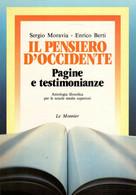 S. MORAVIA E. BERTI IL PENSIERO D'OCCIDENTE - LE MONNIER 1987 - Storia, Filosofia E Geografia