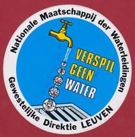 Sticker Autocollant Leuven Verspil Geen Water Nationale Maatschappij Der Waterleidingen Reclame Aufkleber Adesivo - Stickers