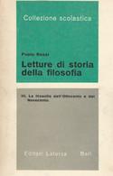 PAOLO ROSSI LETTURE DI STORIA DELLA FILOSOFIA III - LATERZA 1969 - Storia, Filosofia E Geografia