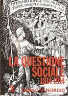D. VENERUSO LA QUESTIONE SOCIALE 1814 - 1914 SEI 1972 - Storia, Filosofia E Geografia