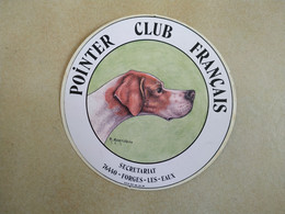 AUTOCOLLANT STICKER - POINTER CLUB FRANÇAIS – R. MARTINEAU – SECRÉTARIAT 76440 FORGES-LES-EAUX - Stickers