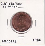 MONEDA DE ANDORRA DE 25 CENTIMS DEL AÑO 1986 JOAN D.M. BISME - Andorra