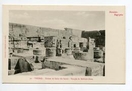 HAUTE EGYPTE 049 THEBES   No 32 Temple De Medinet Abou Ruines Saint Des Saints  - 1900  Dos Non Divisé Bergeret - Otros