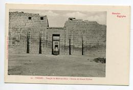 HAUTE EGYPTE 052 THEBES   No 29 Temple De Medinet Abou Entrée Grand Pylone  - 1900  Dos Non Divisé Bergeret - Otros