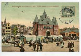 PAYS BAS AMSTERDAM Jour De Marché Nieuwmarkt Met Oude Waag En Vischmarkt 1912 écrite Timb   D14 2021 - Amsterdam