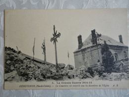 CPA HEBUTERNE - La Grande Guerre 1914 - 18 - Le Cimetière Enseveli Sous Les Décombres De L'Eglise -1915 - Other Municipalities