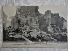 CPA Environs D'HEBUTERNE - La Grande Guerre 1914 - 18 - La Ferme De TOUTVENT - 1915 - Other Municipalities
