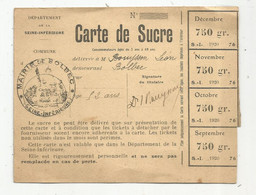 Carte De Sucre ,mairie De BOLBEC , 1920 ,750 Gr. - Non Classificati