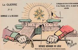 CPA  La Guerre N° 6 Hommage à La Belgique Défense Héroique De LIEGE Patriotique Illustrateur Jan METTEIX   2 Scans - Patriotic
