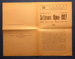 "09592 ""PRARAYE' - VALPELLINE (AO) - SETTIMANA  ALPINA 1927 A.D.E.A.T. - TORINO"" PIEGHEVOLE ORIG. - Programas"