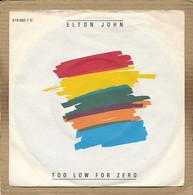 "7"" Single, Elton John - Too Low For Zero - Disco, Pop"