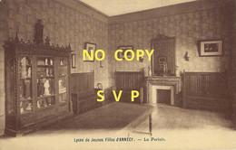 01169 ANNECY //  LYCEE DE JEUNES FILLES D'ANNECY // LE PARLOIR // DOS DIVISE - Annecy