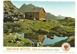 31.  BREMER HÜTTE   --  BERGHÜTTE   STUBAIER ALPEN - Zonder Classificatie