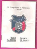 Guide D'Accueil Carnet De Route Du 11ème RA Régiment D'Artillerie En Poste à Offenbourg En Allemagne - Non Classificati