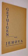 B0915[Boek] Getuigen Van Jehova. - 8e Dr. - Heemstede : Voor God, Imp. 1959. - Other
