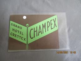 Lot De 2 Grand Hotel Crettex Champex Etiquette Hotel - Hotelaufkleber
