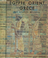 Egypte, Orient, Grèce (Collection D'Histoire) - Meuleau Maurice - 1963 - History