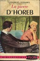 """La Pierre D'Horeb (Collection """"Bibliothèque Plon"""", N°56) - Duhamel Georges - 1955 - Other"""