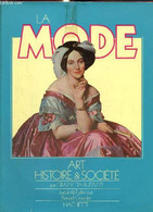 La Mode : Art, Histoire & Société - Butazzi Grazietta - 1983 - Art