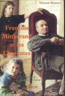 François Mitterrand Et Les Charentes - Rousset Vincent - 1998 - Politique