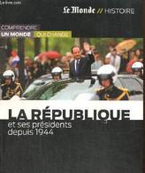 """La République Et Ses Présidents Depuis 1944 (Collection """"Comprendre Un Monde Qui Change"""", N°3) - Noblecourt Michel - 201 - History"""