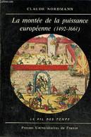 """La Montée De La Puissance Européenne (1492-1661) (Collection """"Le Fil Des Temps"""", N°5) - Nordmann Claude - 1974 - History"""