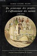 """Du Printemps Des Peuples à L'affrontement Des Nations (1848-1914) (Collection """"Le Fil Du Temps"""", N°8) - Heers Marie-Loui - History"""