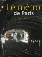 Le Métro De Paris - Pepinster Julian - 2010 - Ile-de-France