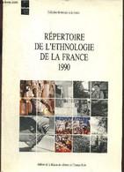 """Répertoire De L'ethnologie De La France 1990 (Collection """"Ethnologie De La France"""") - Langlois Christine, Zambon Eduardo - History"""