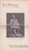 BOURGES PROGRAMME THEATRE FESTIVAL CAMILLE SAINT SAENS DES BLESSES DU MAROC ANNEE 1908 4 PAGES - Non Classés