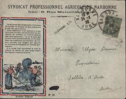 Enveloppe Illustrée Moisson Du Syndicat Professionnel Agricole De Narbonne CAD 24 3 23 Aude YT 130 Semeuse Lignée - 1921-1960: Modern Period