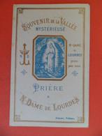 Image Pieuse 1902 Chromo Religion Catholique Souvenir De La Vallée Mystérieuse Prière à N - Dame De Lourdes - Ed. Bonamy - Religion & Esotericism