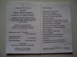 Doodsprentje/Bidprentje  Pierre Blancquaert (Echtg Regina Nejszaten) Lokeren 1933 - 2005 Bredene Kapitein Lange Omvaart - Religion & Esotericism