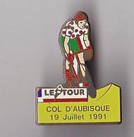 PIN'S THEME SPORTS / CYCLISME TOUR DE FRANCE  19 JUILLET 1991 COL D'AUBISQUE - Ciclismo