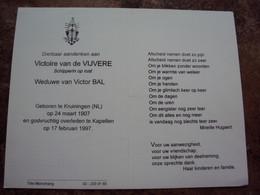 Doodsprentje/Bidprentje Victoire Van De VIJVERE(Wwe Victor BAL)Kruiningen(NL) 1907-1997 Kapellen Schipperin O.r. - Religion & Esotericism