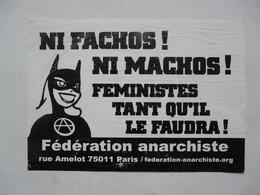 VIEUX PAPIERS - PUBLICITE : Ni Fachos ! Ni Machos ! FEMINISTES Tant Qu'il Le Faudra - Fédération Anarchiste - Advertising