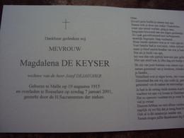 Doodsprentje/Bidprentje   Magdalena DE KEYSER (Wwe Jozef DEJAEGHER) Melle 1915 - 2001 Roeselare - Religion & Esotericism
