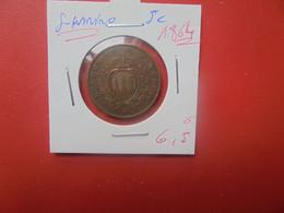 SAN MARINO 5 Cents 1864 (A.6) - San Marino