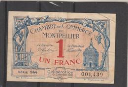 Chambre Commerce MONTPELLIER  - Billet Un Franc - 6/1/1921 - Série 244 - 001439 - En L'état - Cámara De Comercio